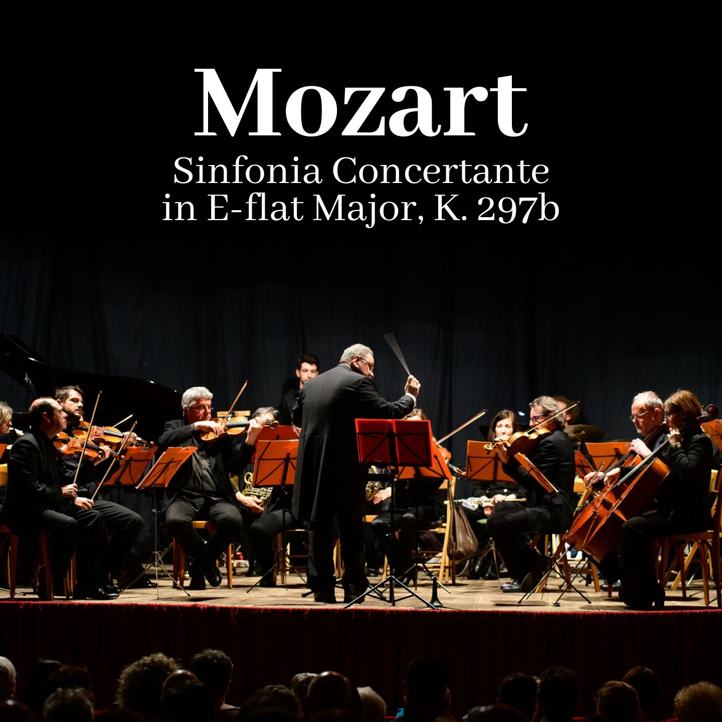 Mozart: Sinfonia Concertante in E-flat major, K. 297b