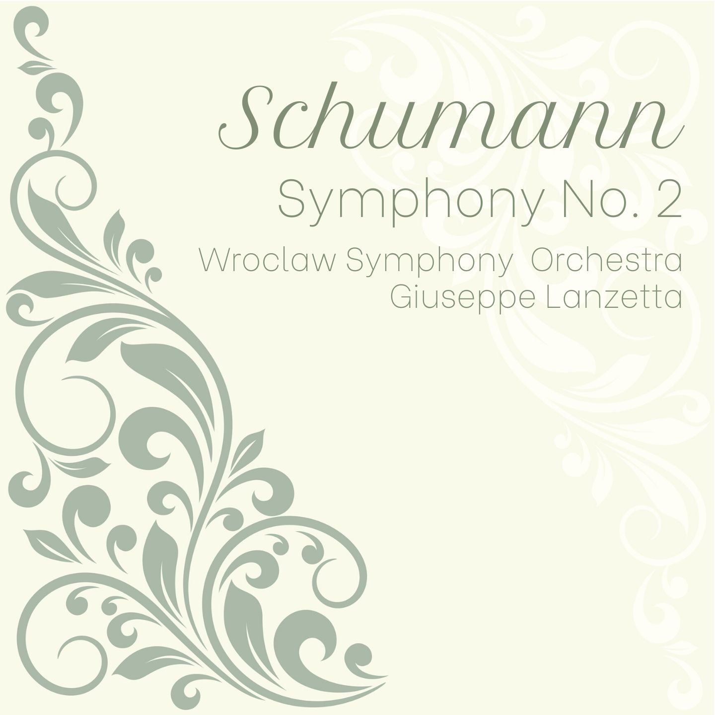 Schumann: Symphony No. 2 in C major, Op. 61
