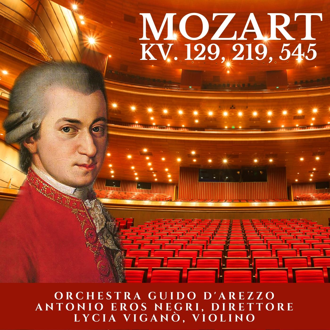 Mozart: KV. 129, 219, 545
