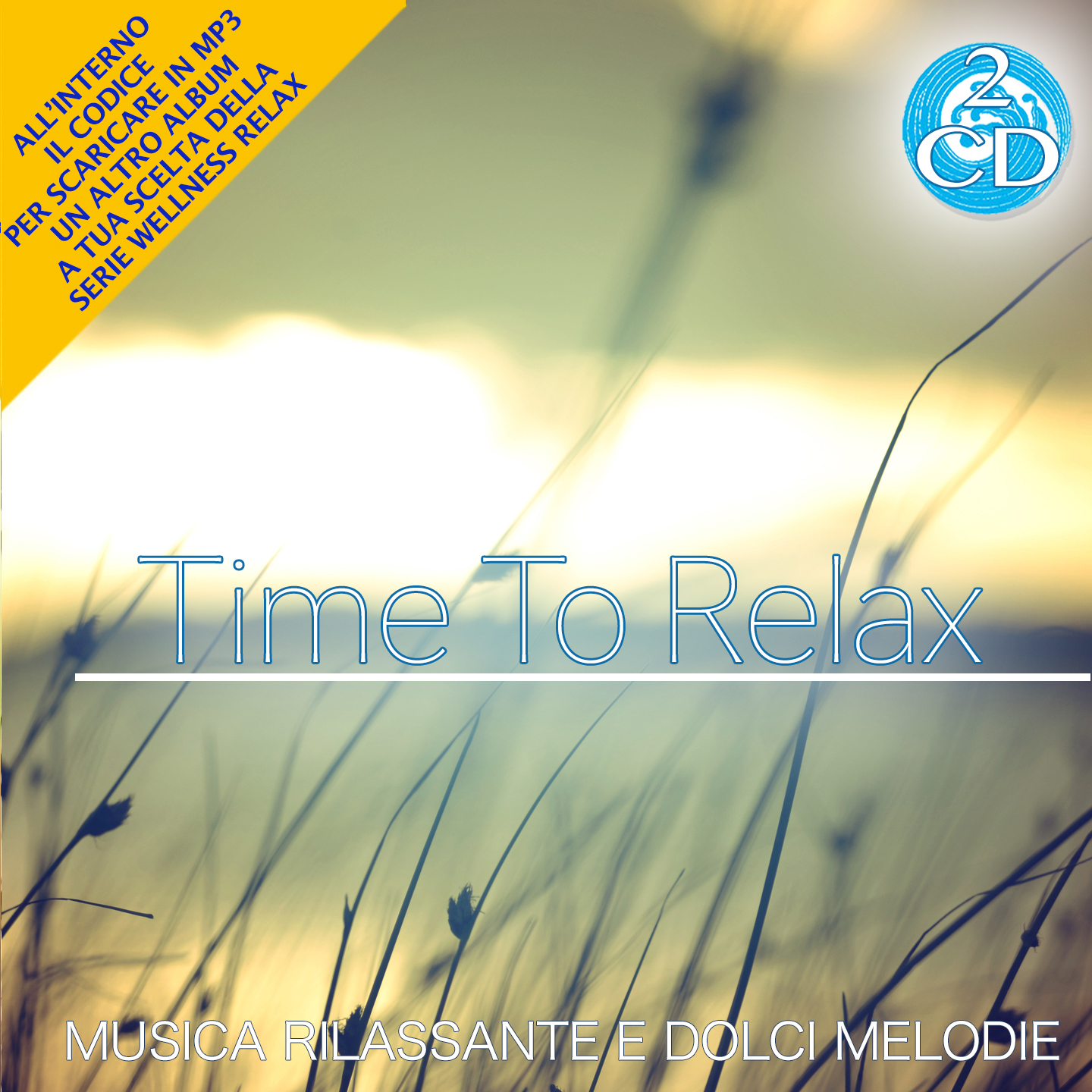 4 - Time to Relax: Relaxing Music