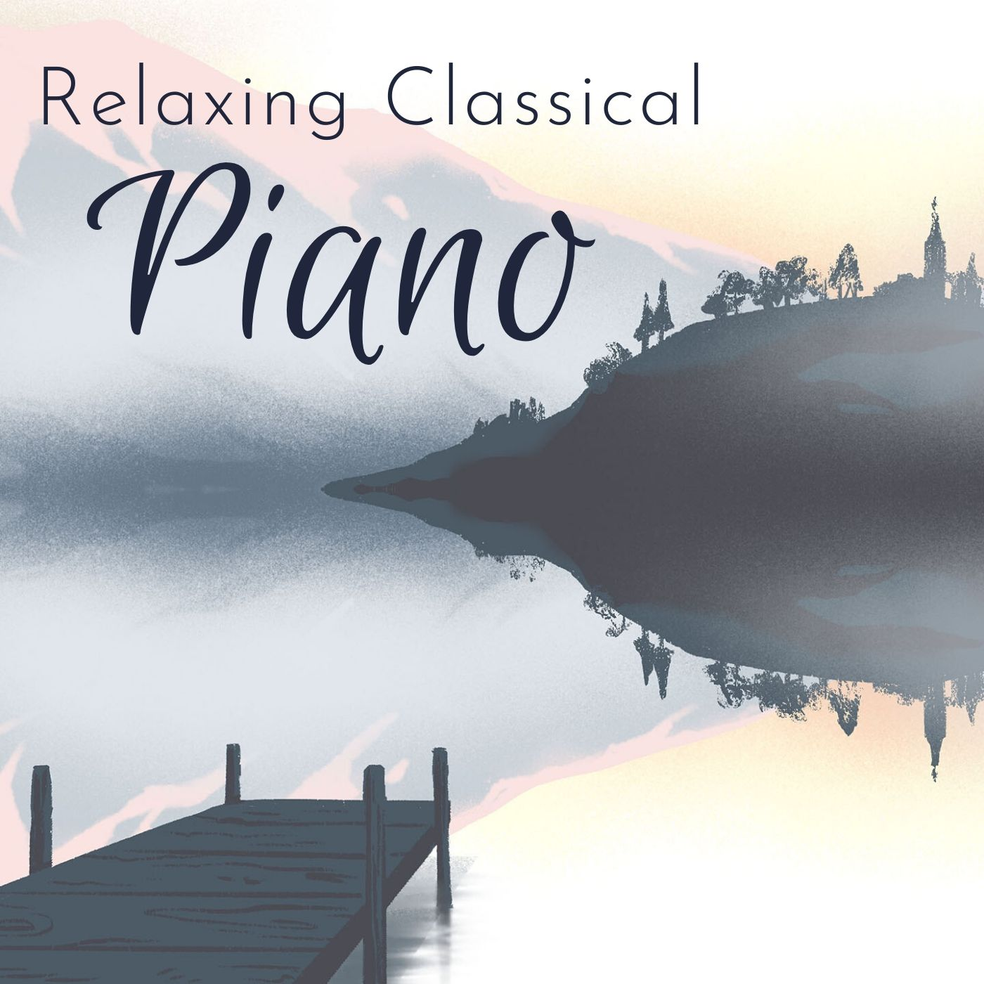 Peaceful, Relaxing Classical Piano
