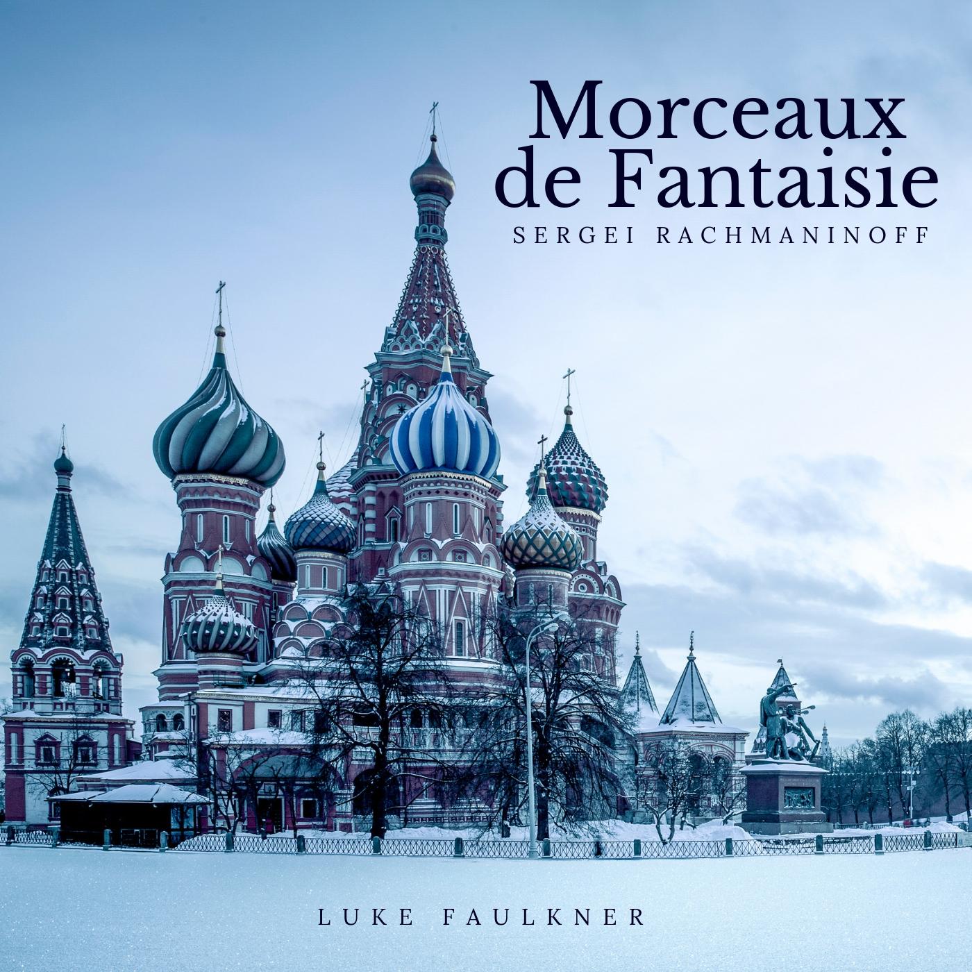 Rachmaninoff: Morceaux de Fantaisie