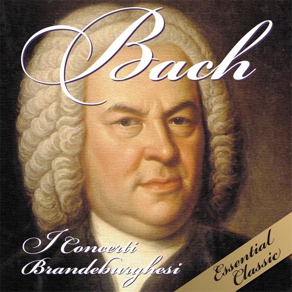 Bach - I Concerti Brandeburghesi