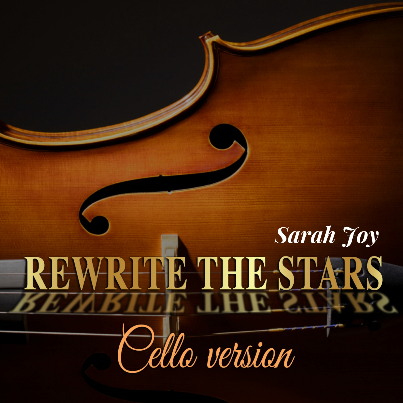 Rewrite the Stars  (Cello Version)