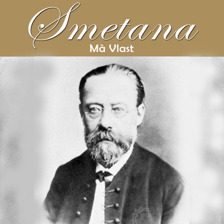 Smetana: Mà Vlast