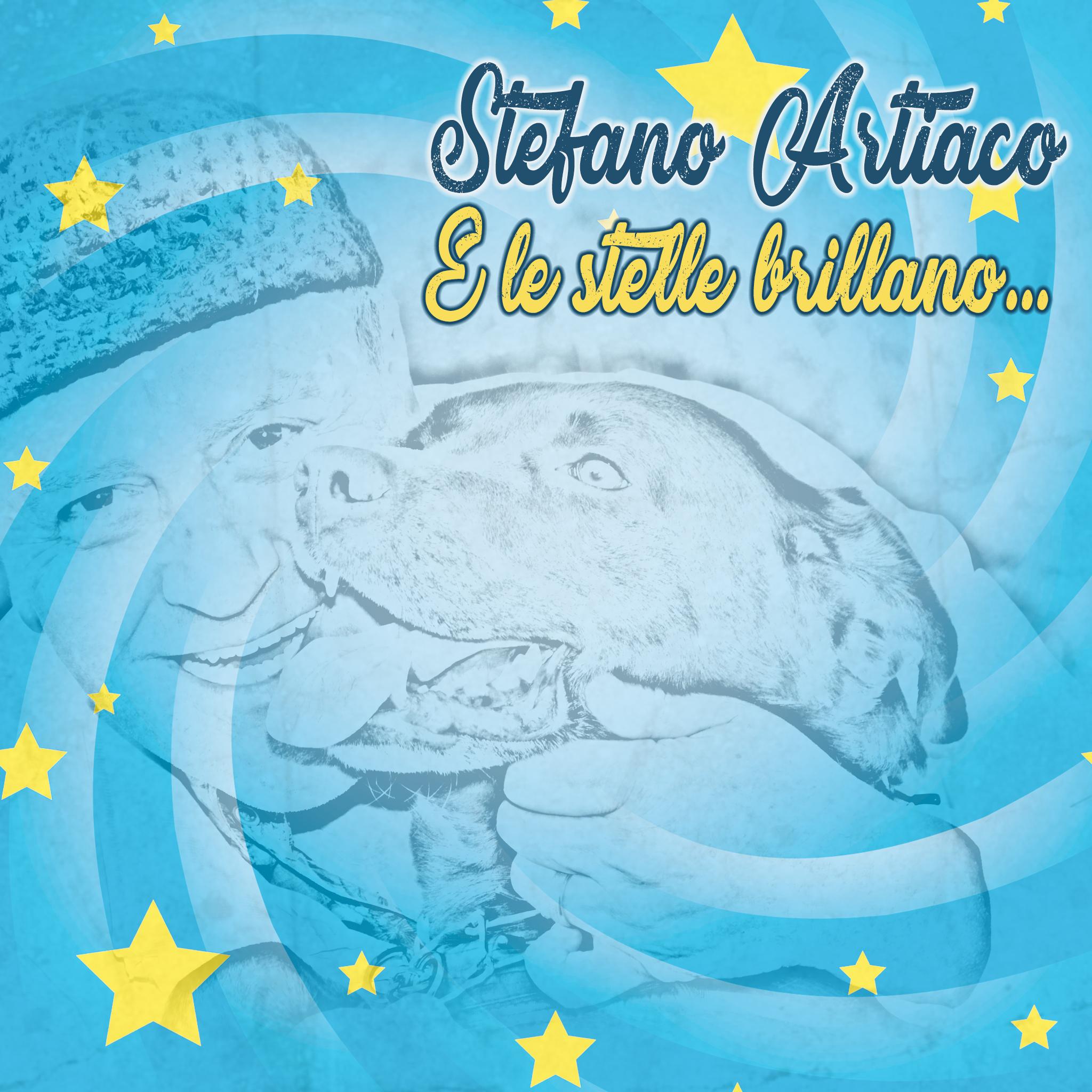 Stefano Artiaco - E le stelle brillano...