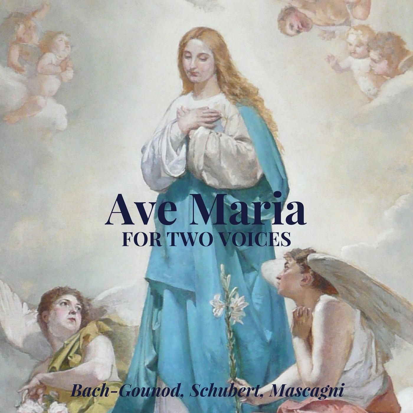 Ave Maria [per due voci] (Bach-Gounod, Schubert, Mascagni) | Musica Sacra Natalizia