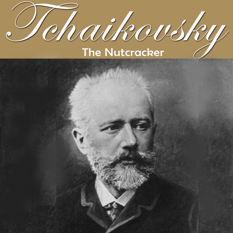 Tchaikovsky: Nutcracker Suite