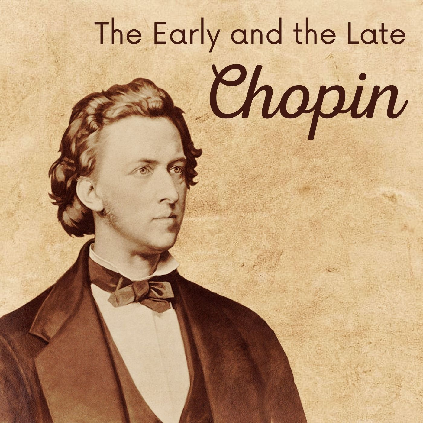 The Early and the Late Chopin