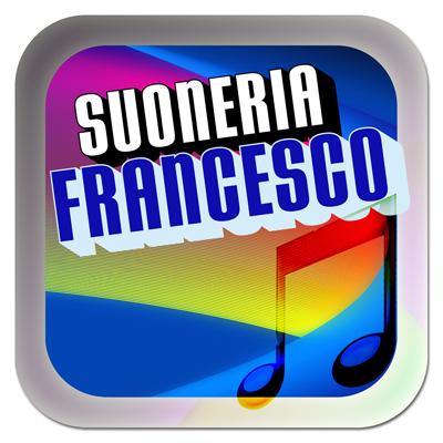 Suoneria Francesco