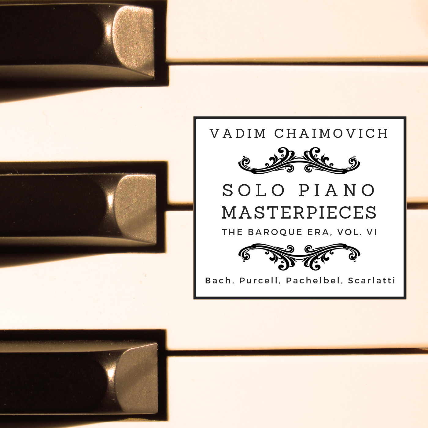 Solo Piano Masterpieces: The Baroque Era, Vol. VI