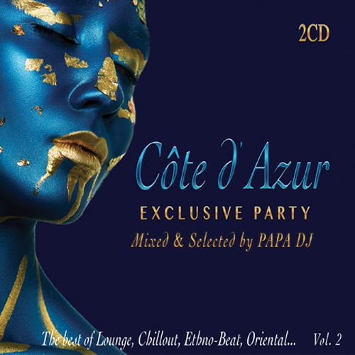 Papa DJ Presents Côte D'Azur - Exclusive Party Vol. 2