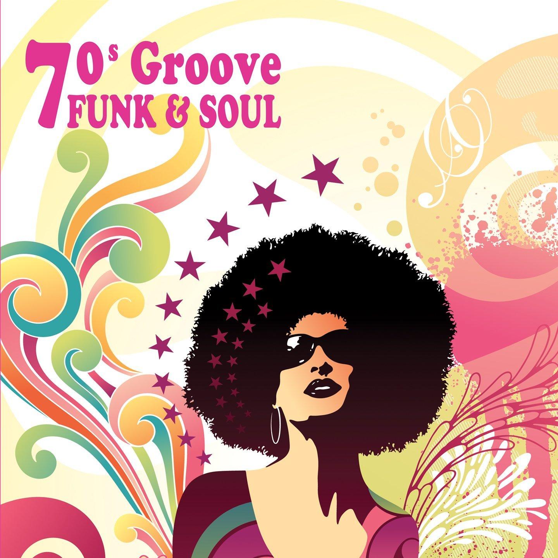 70s Groove: Funk & Soul - Vinile, Vinili, Vinyl