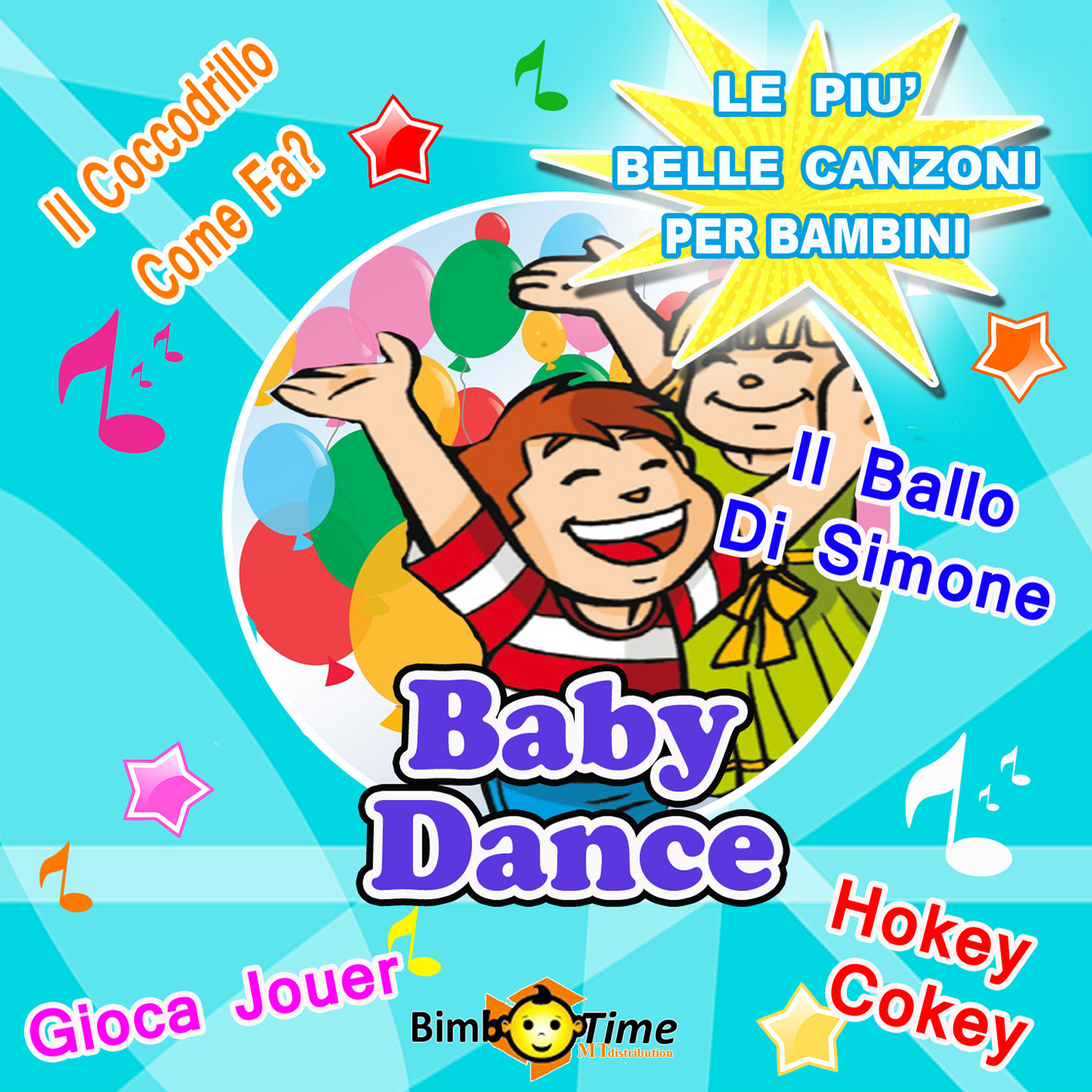 5 - Baby Dance - Gioca Jouer, Il Ballo Di Simone, Il Ballo Del Qua Qua, And Other 12 Hits