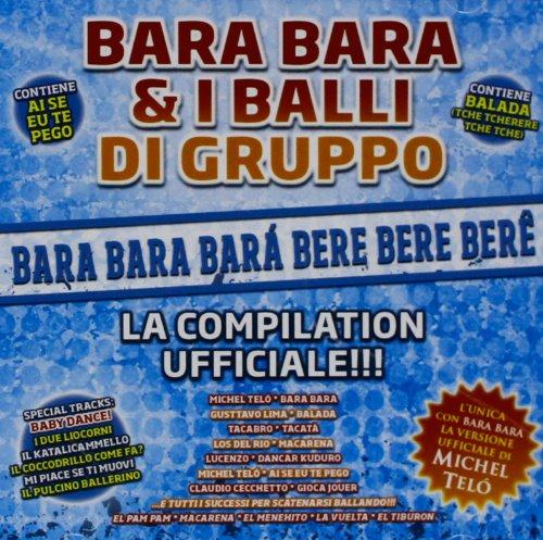 Bara Bara & i balli di gruppo
