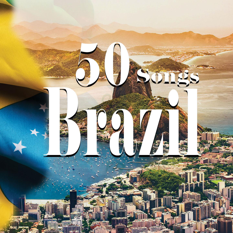 Brazil - 50 Songs