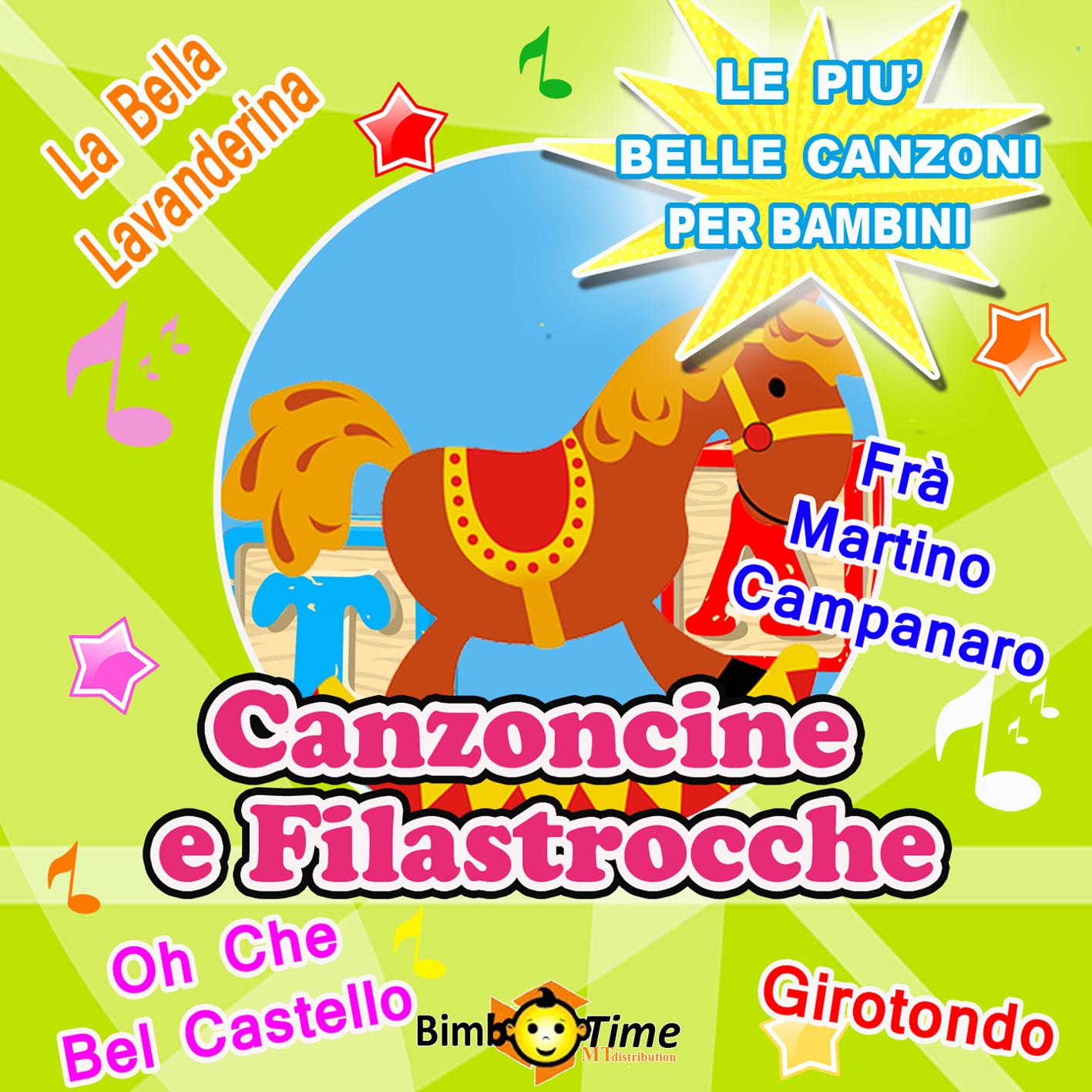 5 - Canzoncine e filastrocche - Girotondo, Viva La Pappa Con il Pomodoro, Ci Vuole Un Fiore, And Other 12 Hits