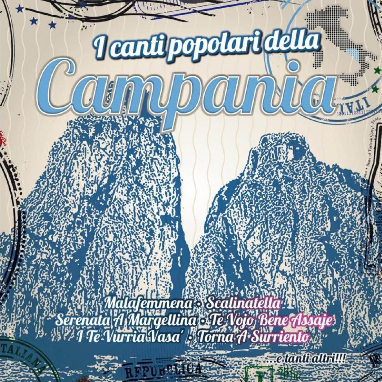 I Canti Popolari Della Campania
