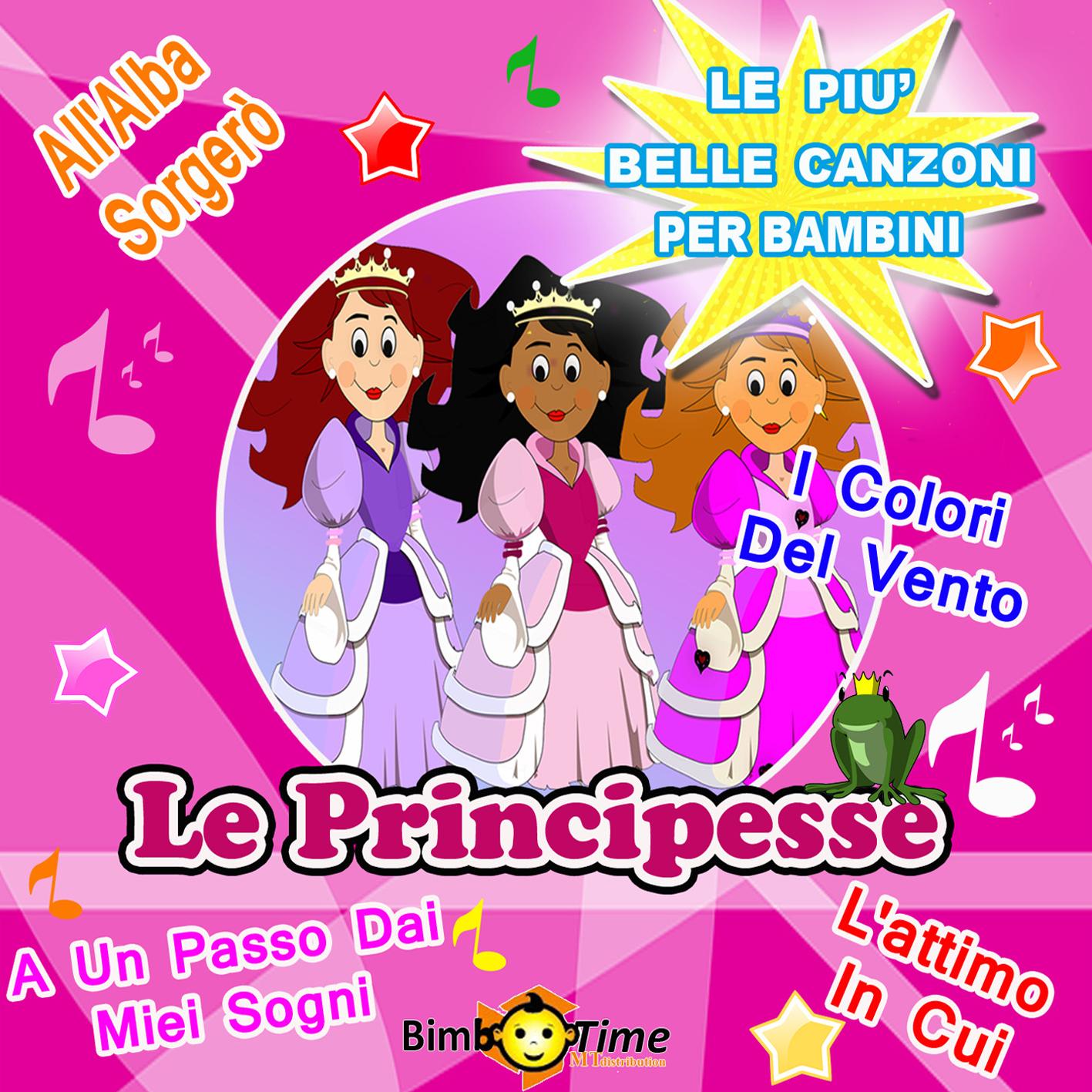 5 - Le Principesse - All'Alba Sorgerò, Il Cielo Toccherò, Tra Vento e Aria, Dio Fa Qualcosa, And Other 10 Hits