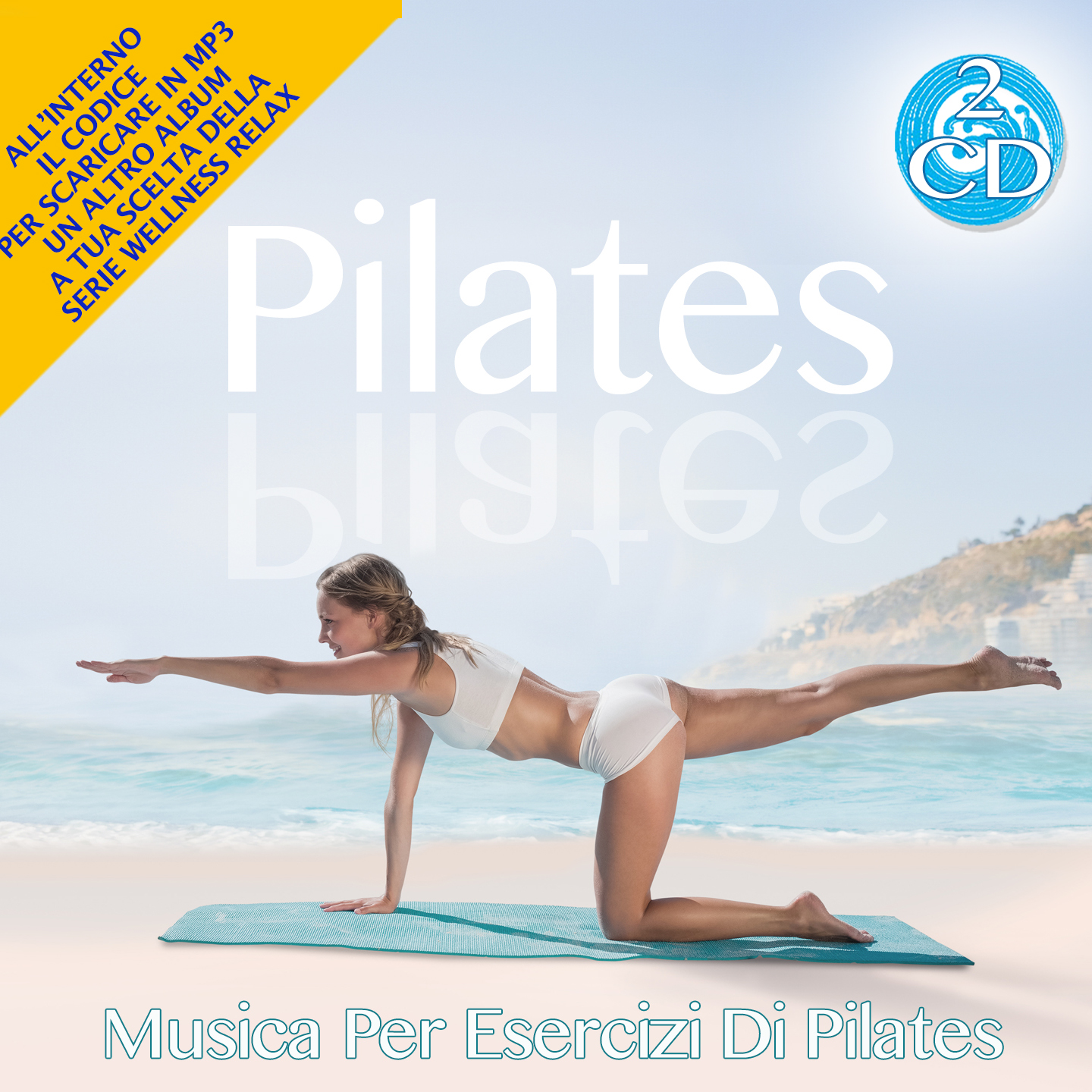 4 - Pilates: Music for Pilates Workout