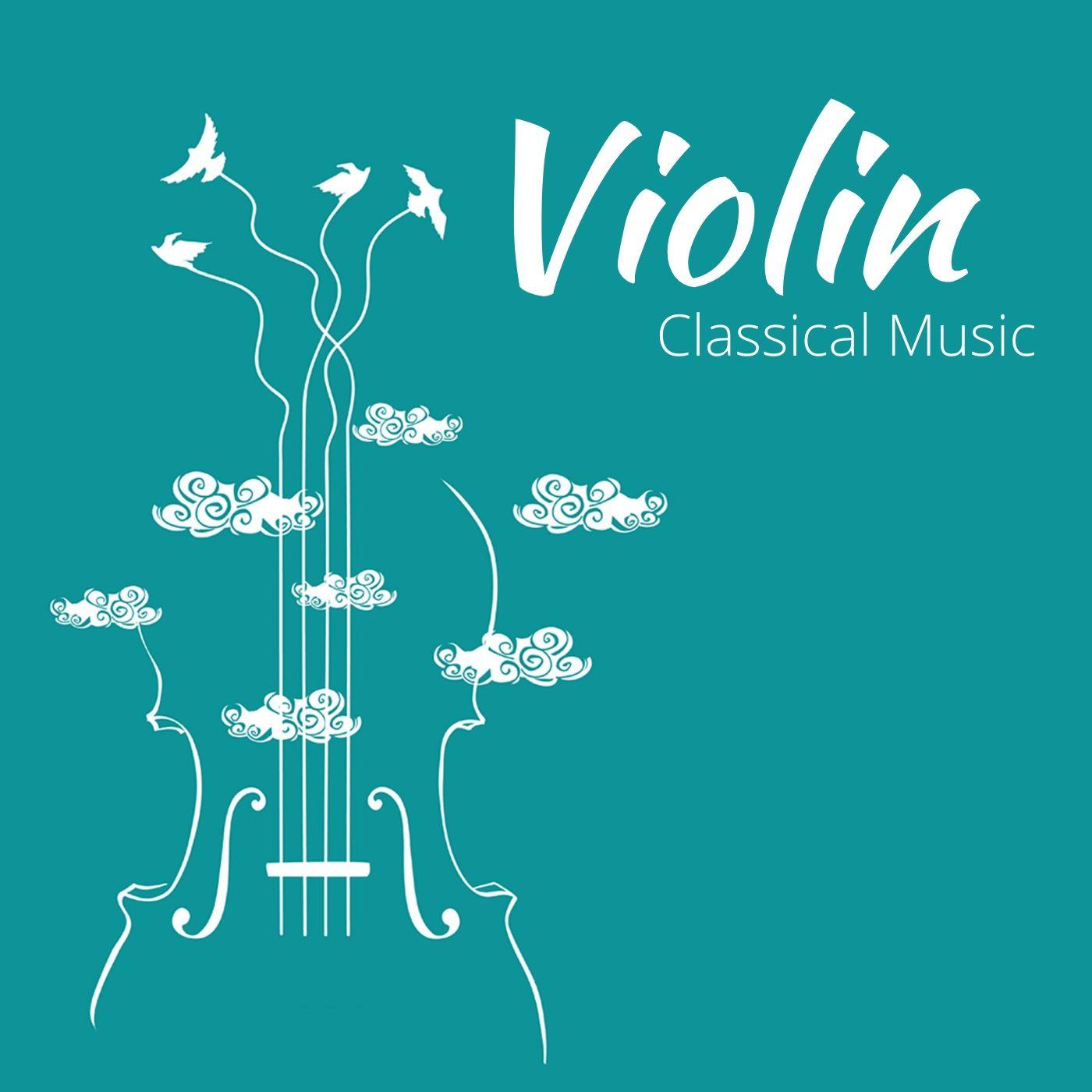 Violin - Classical Music