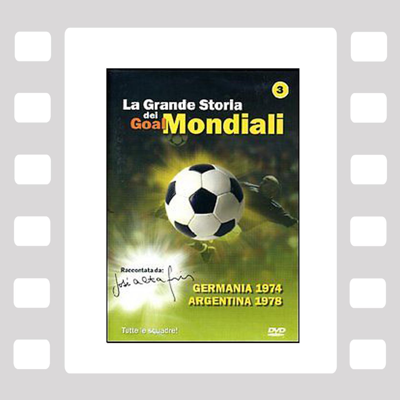 La Grande Storia dei Goal Mondiali VOL 3