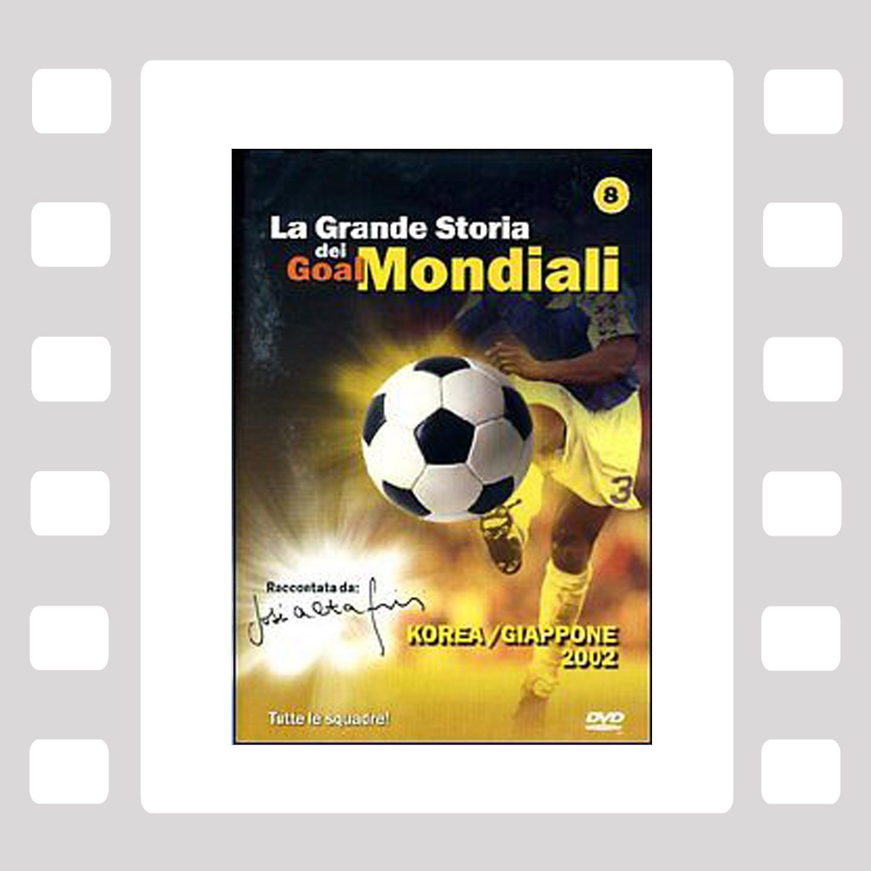 La Grande Storia dei Goal Mondiali VOL 8