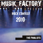 Musik Factory - Rock Contest 2010 (The Finalist)