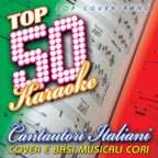 Top 50 karaoke cantautori italiani (Cover e basi musicali cori)