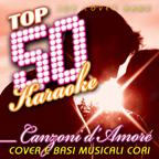 Top 50 Karaoke: Canzoni d'amore (Cover e basi musicali cori)