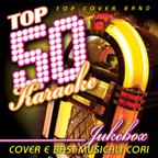 Top 50 Karaoke Juke Box (Cover e basi musicali cori)