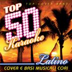 Top 50 Karaoke Latino (Cover e Basi Musicali Cori)