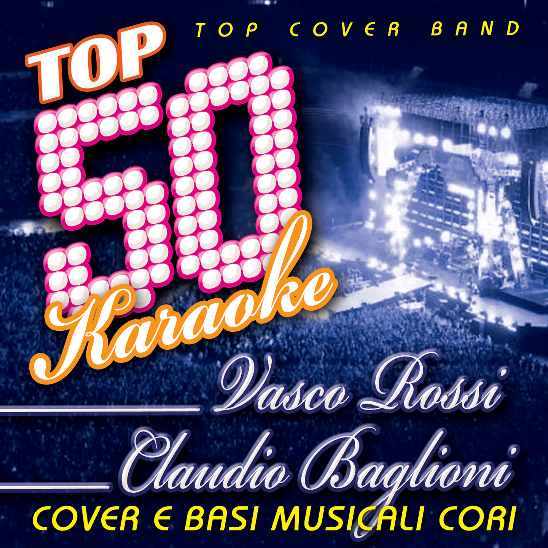 Top 50 Karaoke Vasco Rossi & Claudio Baglioni (Cover e Basi musicali cori)