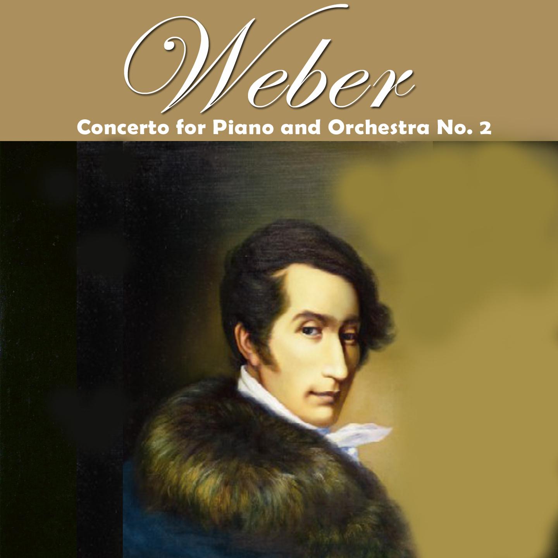 Weber: Piano Concerto No. 2, Op. 32